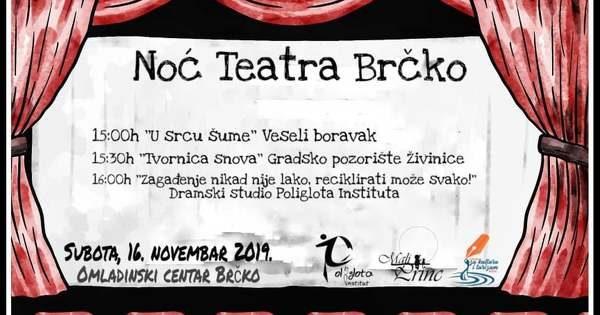 Evropska noć teatra 2019 će bogatim programom biti obilježena i u Brčkom